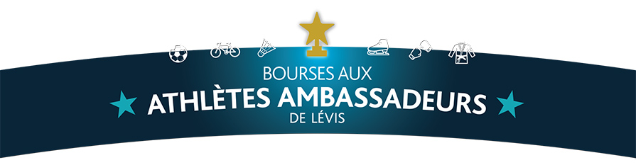 Bourses aux athlètes ambassadeurs de Lévis